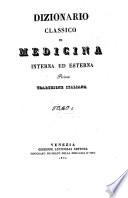 Dizionario classico di medicina interna ed esterna