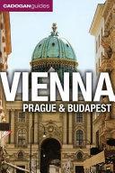 Vienna  Prague and Budapest