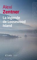 La L Gende De Loosewood Island book