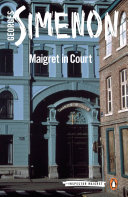 Maigret in Court  Simenon Was Unequaled At