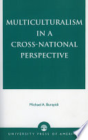 Multiculturalism in a Cross national Perspective