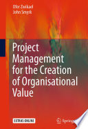 Project Management For The Creation Of Organisational Value : project management for the creation of organisational value...