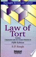 Law of tort  Including Compensation Under the Consumer Protection Act