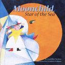 Moonchild  Star of the Sea