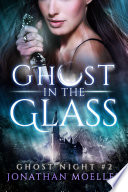 Ghost in the Glass