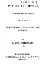 Psalms and Hymns, original and selected; for the use of Blackheath Congregational Church