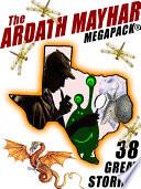 The Ardath Mayhar MEGAPACK    38 Fantastic Stories
