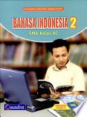 BAHASA INDONESIA 2 SMA Kelas XI