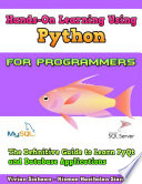 Hands On Learning Using Python For Programmers The Definitive Guide To Learn Pyqt And Database Applications