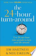 The 24 Hour Turnaround