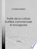 illustration Traité de la culture fruitière commerciale et bourgeoise