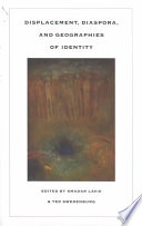 Displacement  Diaspora  and Geographies of Identity Book PDF