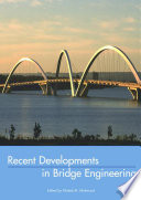 Recent Developments In Bridge Engineering