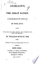 ab llino the great bandit translated from the german of j h d zschokke and adapted to the new york theatre by william dunlap fourth edition