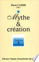 Mythe et création