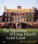 The mansions of Long Island s gold coast