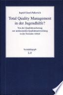 Total Quality Management in der Jugendhilfe?