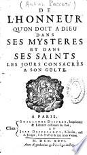 De LHonneur Quon Doit Dieu Dans Ses Mystres Et Dans Ses Saints Les Jours Consacrs Son Culte Par A Paccori
