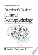 Practitioner S Guide To Clinical Neuropsychology book