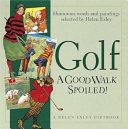 Golf A Good Walk Spoiled