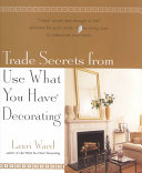 Trade Secrets from Use What You Have Decorating
