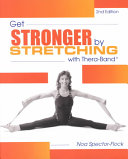 Get Stronger by Stretching with Thera Band