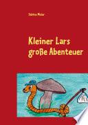 Kleiner Lars große Abenteuer