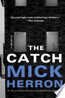 The Catch  A Novella Book PDF