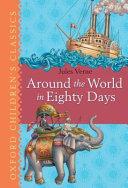 Around The World In Eighty Days : the world in seventy-nine days,...
