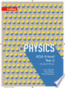 AQA A level Physics Year 2 Student Book  AQA A Level Science
