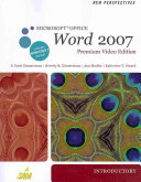 New Perspectives on Microsoft Office Word 2007  Introductory  Premium Video Edition