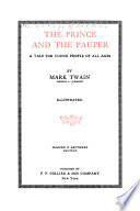 The Writings of Mark Twain  The prince and the pauper  a tale for young people of all ages