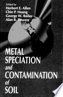 Metal Speciation and Contamination of Soil