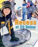 Recess at 20 Below, Revised Edition