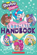 Ultimate Handbook (Shopkins: Shoppies) : shopkins(tm) bffs, is the ultimate guide...
