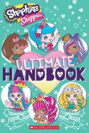 Ultimate Handbook (Shopkins: Shoppies) : shopkins(tm) bffs, is the ultimate...
