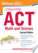 McGraw Hill s Conquering the ACT Math and Science  2nd Edition