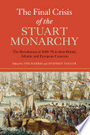 The Final Crisis of the Stuart Monarchy