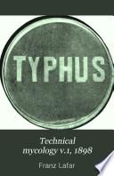 Technical mycology