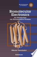 Biomolecular Electronics The Macromolecules Small Molecules And Inorganic