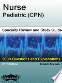 Nurse Pediatric  CPN  Specialty Review and Study Guide