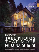 How to Take Photos That Move Houses