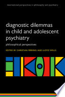 Diagnostic Dilemmas In Child And Adolescent Psychiatry