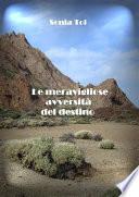 Le meravigliose avversità del destino