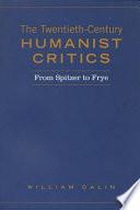 Twentieth Century Humanist Critics