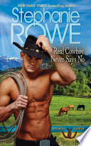 A Real Cowboy Never Says No  Wyoming Rebels