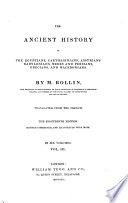 The Ancient History Of The Egyptians, Carthaginians, Assyrians, Babylonians, Medes And Persians, Grecians, And Macedonians : ...