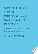 Model Theory and the Philosophy of Mathematical Practice
