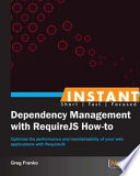 Instant Dependency Management with Requirejs How To