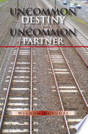 UNCOMMON DESTINY UNCOMMON PARTNER Book PDF